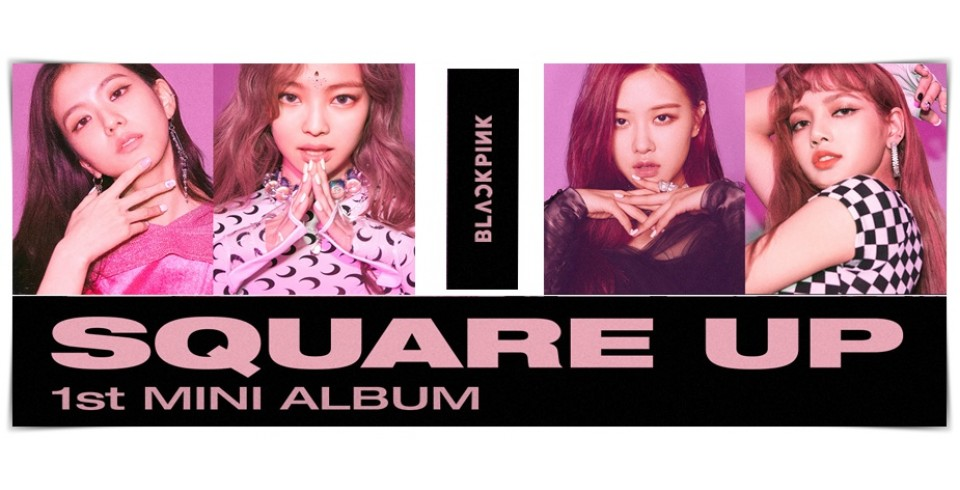 BLACKPINK - SQUARE UP (PINK VER. / BLACK VER.)
