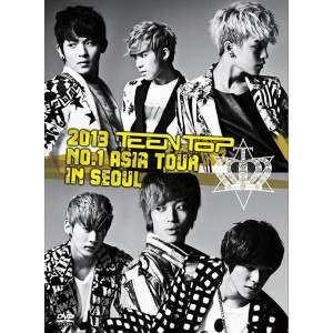 Teen Top - 2013 Teentop No.1 Asia Tour In Seoul DVD