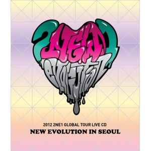 2NE1 - 2012 2NE1 Global Tour  NEW EVOLUTION in SEOUL