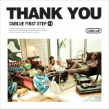 CNBLUE - First Step +1 Thank You