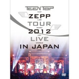 Teen Top - Teen Top ZEPP Tour : 2012 Live In Japan DVD