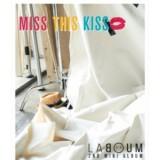Laboum - MISS THIS KISS