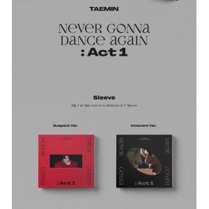 TAEMIN (SHINee) - Never Gonna Dance Again : Act 1 (Suspect  Ver. / Innocent Ver.)