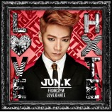 Jun.K (2PM) - Love & Hate