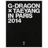 G-Dragon & Taeyang (BigBang) - G-DRAGON X TAEYANG IN PARIS 2014