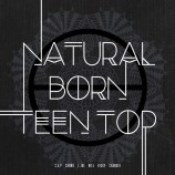 TEEN TOP - Natural  Born Teen Top (Dream Ver)