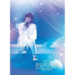 SHIN HYESUNG (SHINHWA) - 2009 Keep Leaves Tour in Seoul (DVD)