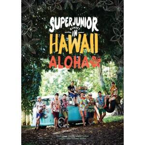 Super Junior - Memory In Hawaii : ALOHA